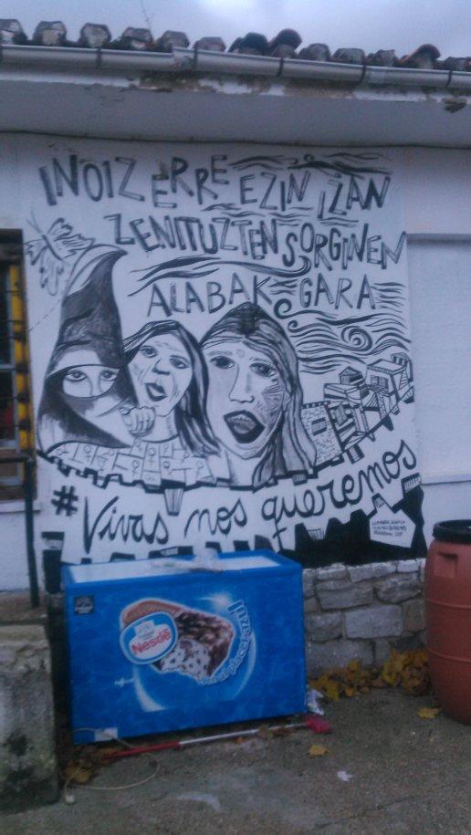 Somos las hijas de las brujas que no pudisteis quemar, graffiti en el barrio ocupado Errekaleor